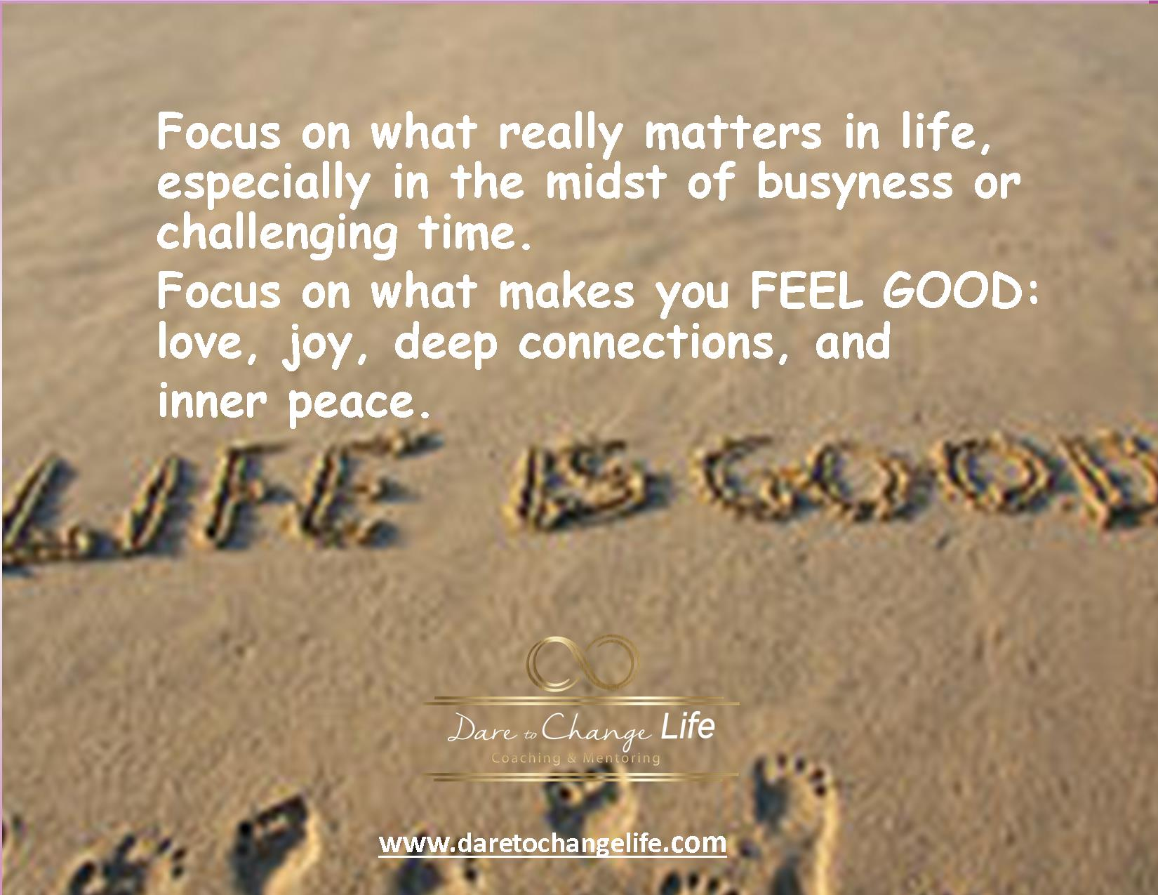 What Really Matters In Life Quotes Fair Dare To Change Life Coaching & Mentoring  What Really Matters In