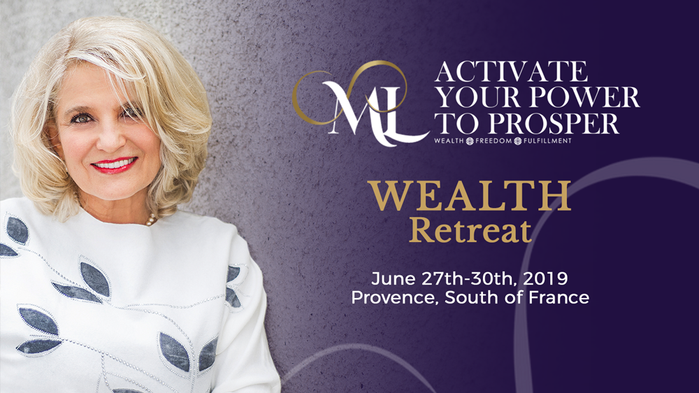 Activate Your Power to Prosper - Wealth Event JUNE 2019